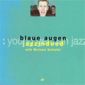 Blaue Augen - Jazz Indeed