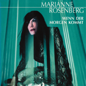 Marianne Rosenberg - Wenn der Morgen kommt